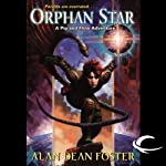 Orphan Star: A Pip & Flinx Adventure (       UNABRIDGED) by Alan Dean Foster Narrated by Stefan Rudnicki