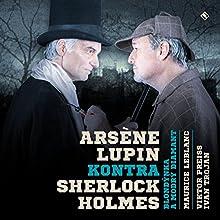 Arsène Lupin kontra Sherlock Holmes: Blondýnka a modrý diamant (       UNABRIDGED) by Maurice Leblanc Narrated by Viktor Preiss, Ivan Trojan, Josef Somr, Stanislav Zindulka, Andrea Elsnerová