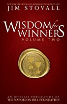 WISDOM FOR WINNERS VOLUME TWO: AN OFFICIAL PUBLICATION OF THE NAPOLEON HILL FOUNDATION: 2