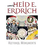 [ National Monuments ] By Erdrich, Heid E. ( Author ) [ 2008 ) [ Paperback ]