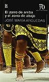 img - for ZORRO DE ARRIBA Y EL ZORRO DE ABAJO 70 Aniv Losada book / textbook / text book