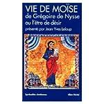 Vie de Mo�se de Gr�goire de Nysse ou...