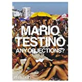 Mario Testino. Any objections?di Mario Testino