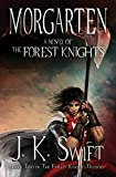 Morgarten: A Novel of the Forest Knights