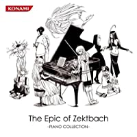 「The Epic of Zektbach-PIANO COLLECTION-」