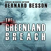 The Greenland Breach | Bernard Besson, Julie Rose (translator)