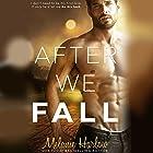 After We Fall Hörbuch von Melanie Harlow Gesprochen von: Rob Howard, Renee Givens