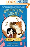 Operation Bunny: Book One (Wings & Co.)