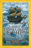 A Shot Rolling Ship (John Pearce)