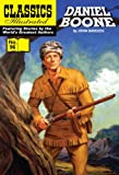 img - for Daniel Boone: Master of the Wilderness (with panel zoom) - Classics Illustrated book / textbook / text book