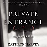 Private Entrance | Kathryn Harvey