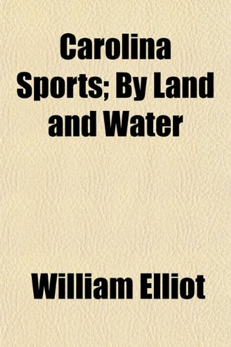 Carolina Sports; By Land and Water