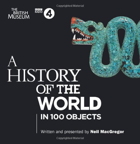A History Of The World: In 100 Objects