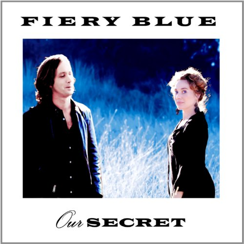 Original album cover of Our Secret by Fiery Blue