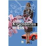 "Kirschbl�ten im Eis: Bremen-Krimivon ""Carin Winter"""