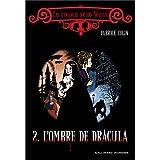 Les �tranges soeurs Wilcox, II�:�L'ombre de Draculapar Fabrice Colin