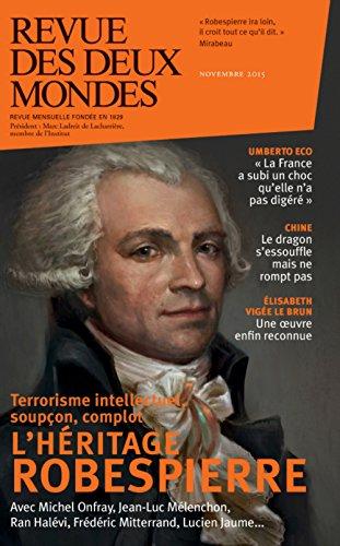 Revue des Deux Mondes Novembre 2015 Robespierre