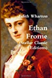 Ethan Frome (Stellar Classic Editions)