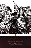 A Tale of Two Cities (Penguin Classics) (0141439602) by Charles Dickens