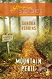 Mountain Peril (Love Inspired Suspense)