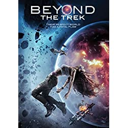 Beyond the Trek