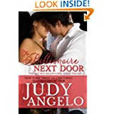 The Billionaire Next Door (The BAD BOY BILLIONAIRES Collection)