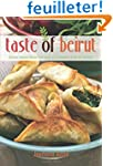 Taste of Beirut: Delicious Lebanese R...
