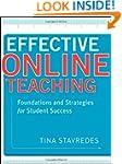 Effective Online Teaching: Foundation...