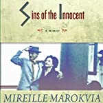 Sins of the Innocent: A Memoir | Mireille Marokvia