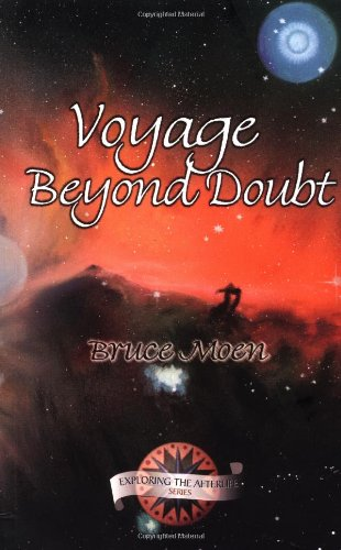 Voyage Beyond Doubt (Exploring the Afterlife)