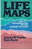 Life Maps (0849904935) by Fowler, Jim