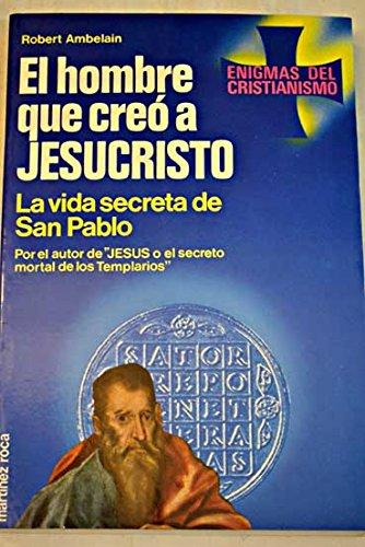 El Hombre Que Creó A Jesucristo