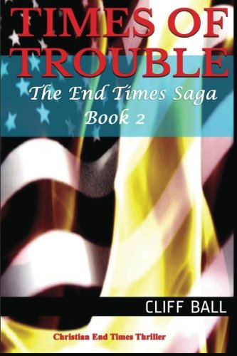 Book: Times of Trouble by Cliff Ball