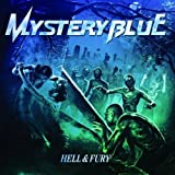 Hell & Fury by Mystery Blue (2013-05-04)