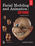img - for Facial Modeling And Animation: Stop Staring book / textbook / text book
