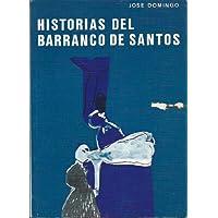 HISTORIAS DEL BARRANCO DE SANTOS (Narraciones)