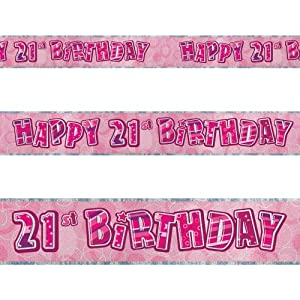 12ft Happy 21st Birthday Pink Sparkle Prismatic Party Foil Banner Decoration by Unique