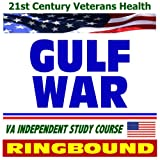 echange, troc U.S. Government - 21st Century Veterans Health: Gulf War, A Guide to Gulf War Veterans' Health, Veterans Administration Independent Study Course