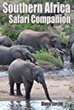 img - for Southern Africa Safari Companion: Mammals book / textbook / text book