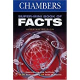 Chambers Super-Mini Book of Facts ~ Editors of Chambers