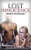 Lost Innocence Virgin Series: Max Desire