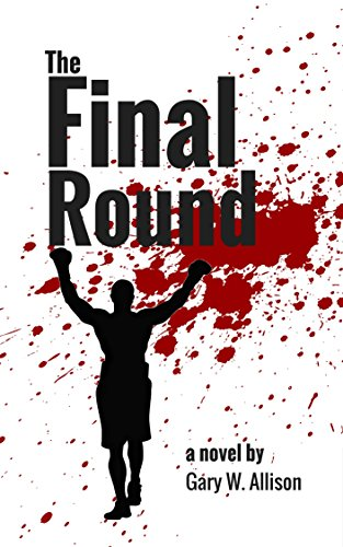 Book: The Final Round by Gary W. Allison