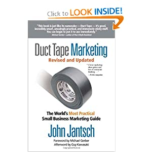 Duct Tape Marketing: The World's Most Practical Small Business Marketing Guide - Save: 33%