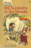 img - for BENJAMIN IN THE WOODS-(EASY READER) book / textbook / text book
