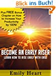 Become an Early Riser - Learn How to...