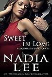 Sweet in Love (Billionaires in Love Book 3.5)