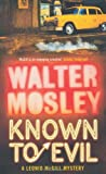 Known to Evil (0753828057) by Mosley, Walter