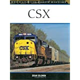 CSX (MBI Railroad Color History) ~ Brian Solomon