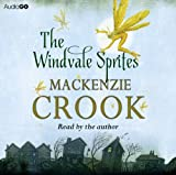 MacKenzie Crook The Windvale Sprites (BBC Audio)