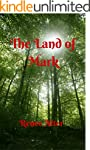 The Land of Mark (English Edition)